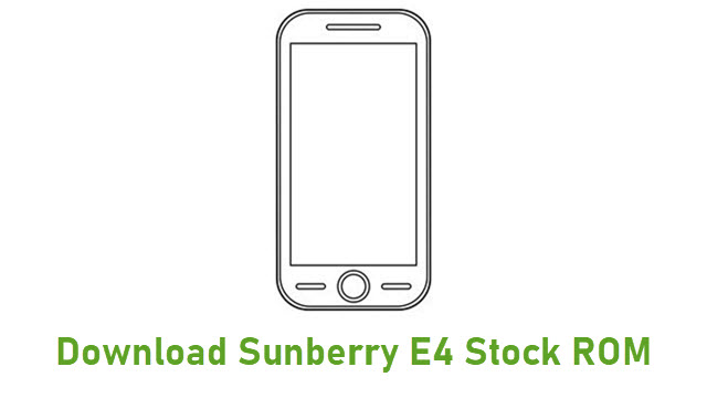 Download Sunberry E4 Stock ROM