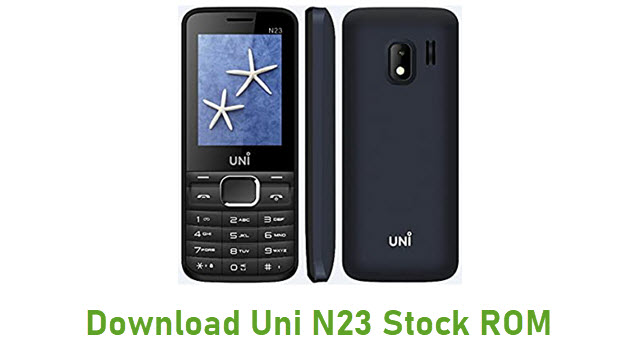 Download Uni N23 Stock ROM
