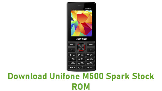 Download Unifone M500 Spark Stock ROM