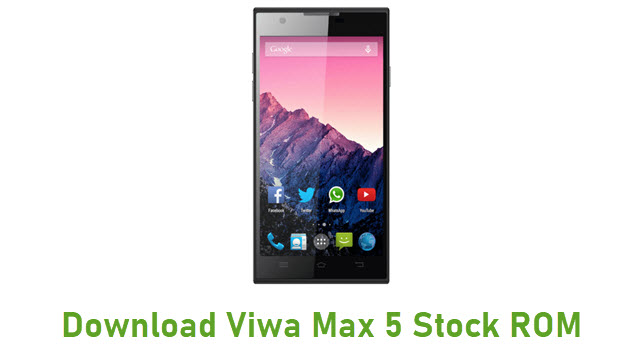Download Viwa Max 5 Stock ROM