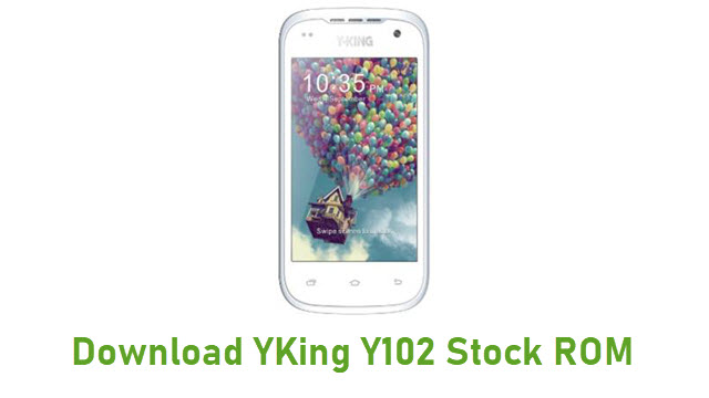 Download YKing Y102 Stock ROM