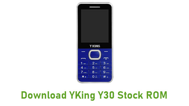 Download YKing Y30 Stock ROM