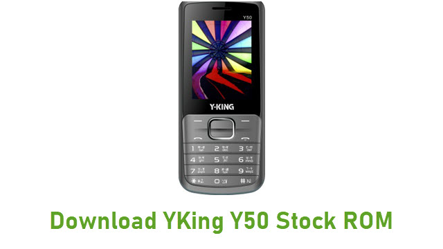 Download YKing Y50 Stock ROM