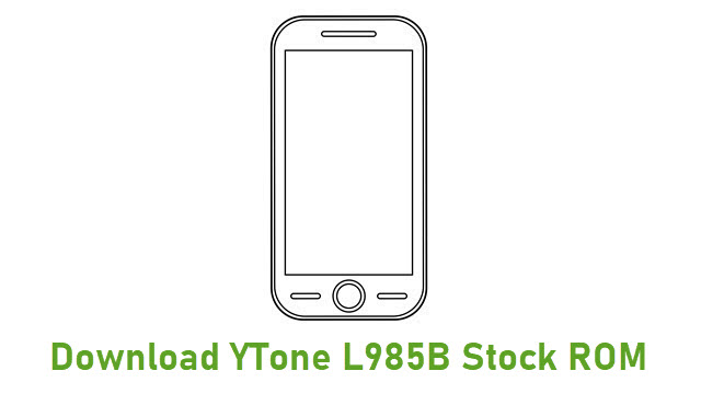 Download YTone L985B Stock ROM