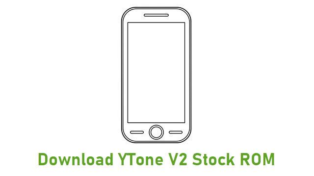 Download YTone V2 Stock ROM