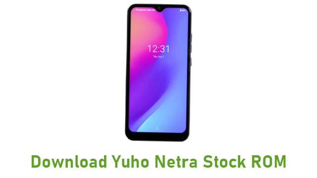 Download Yuho Netra Stock ROM