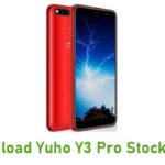 Yuho Y3 Pro Stock ROM