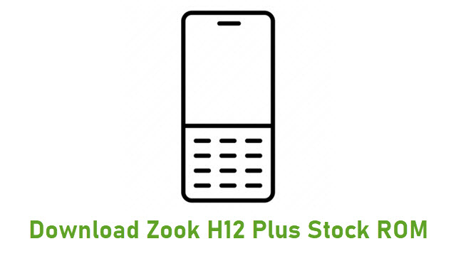 Download Zook H12 Plus Stock ROM