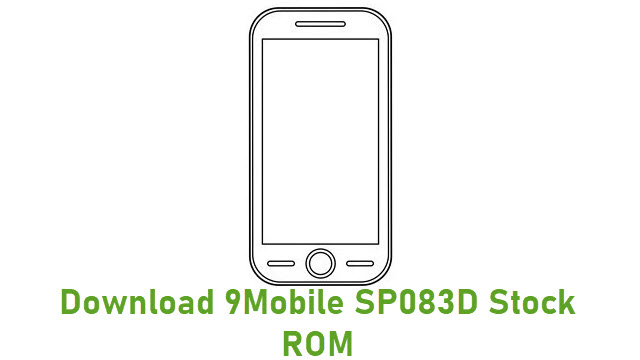Download 9Mobile SP083D Stock ROM