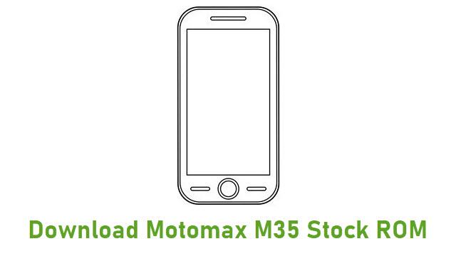 Download Motomax M35 Stock ROM