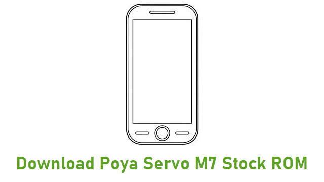 Download Poya Servo M7 Stock ROM