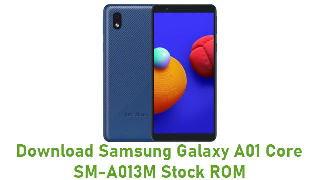 Download Samsung Galaxy A01 Core SM-A013M Stock ROM