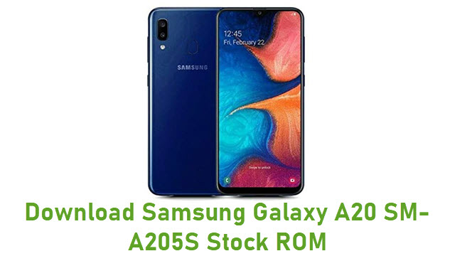 Download Samsung Galaxy A20 SM-A205S Stock ROM