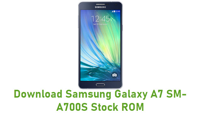 Download Samsung Galaxy A7 SM-A700S Stock ROM