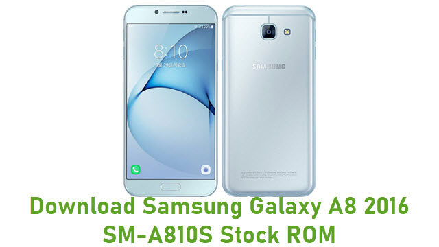 Download Samsung Galaxy A8 2016 SM-A810S Stock ROM