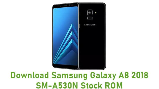Download Samsung Galaxy A8 2018 SM-A530N Stock ROM