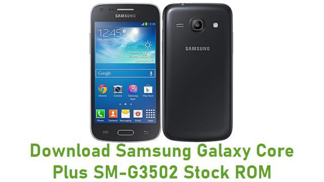 Download Samsung Galaxy Core Plus SM-G3502 Stock ROM