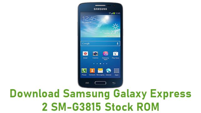 Download Samsung Galaxy Express 2 SM-G3815 Stock ROM