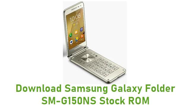 Download Samsung Galaxy Folder SM-G150NS Stock ROM