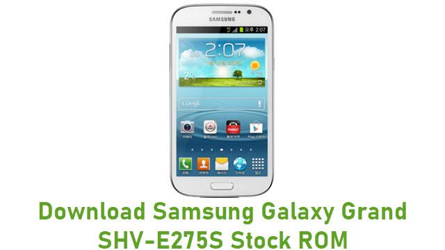 Download Samsung Galaxy Grand SHV-E275S Stock ROM