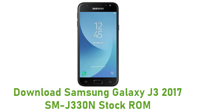 Download Samsung Galaxy J3 2017 SM-J330N Stock ROM