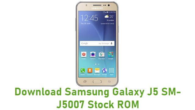 Download Samsung Galaxy J5 SM-J5007 Stock ROM