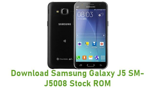 Download Samsung Galaxy J5 SM-J5008 Stock ROM