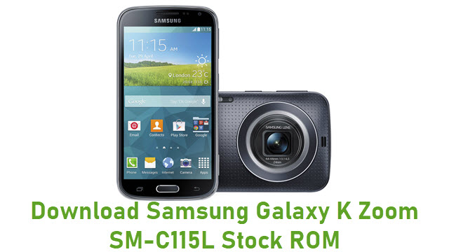 Download Samsung Galaxy K Zoom SM-C115L Stock ROM