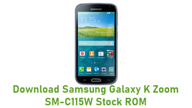 Download Samsung Galaxy K Zoom SM-C115W Stock ROM