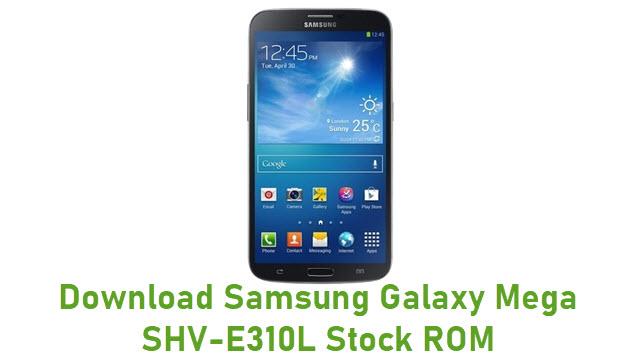 Download Samsung Galaxy Mega SHV-E310L Stock ROM