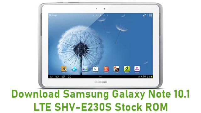 Download Samsung Galaxy Note 10.1 LTE SHV-E230S Stock ROM