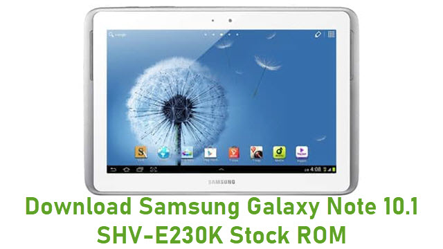 Download Samsung Galaxy Note 10.1 SHV-E230K Stock ROM