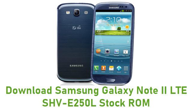 Download Samsung Galaxy Note II LTE SHV-E250L Stock ROM