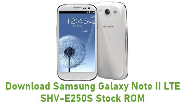 Download Samsung Galaxy Note II LTE SHV-E250S Stock ROM