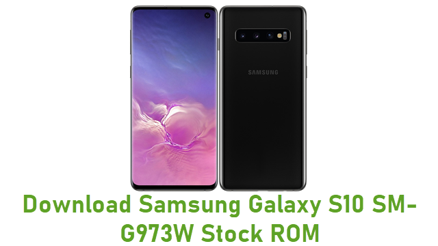 Download Samsung Galaxy S10 SM-G973W Stock ROM