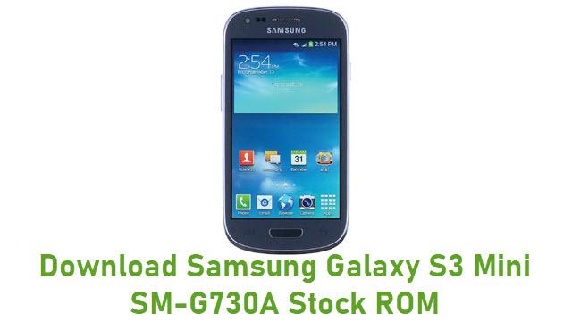 Download Samsung Galaxy S3 Mini SM-G730A Stock ROM