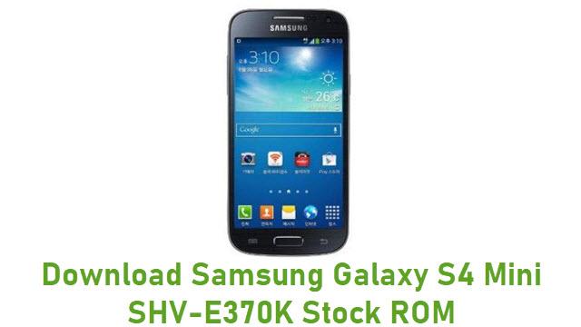 Download Samsung Galaxy S4 Mini SHV-E370K Stock ROM