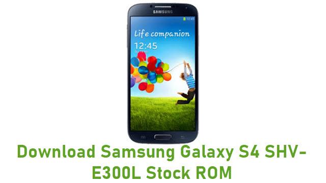 Download Samsung Galaxy S4 SHV-E300L Stock ROM