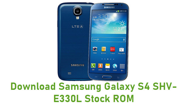 Download Samsung Galaxy S4 SHV-E330L Stock ROM