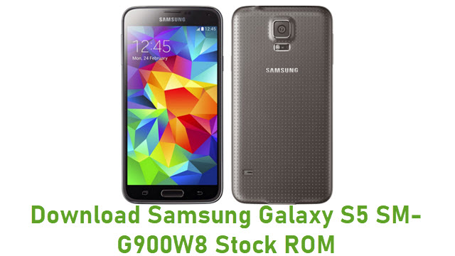 Download Samsung Galaxy S5 SM-G900W8 Stock ROM