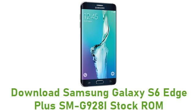 Download Samsung Galaxy S6 Edge Plus SM-G928I Stock ROM