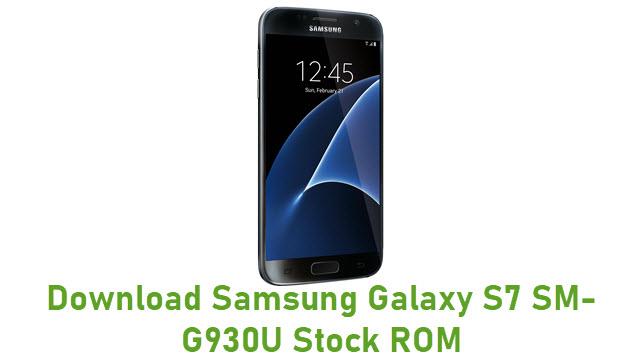 Download Samsung Galaxy S7 SM-G930U Stock ROM