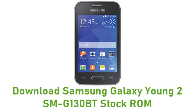 Download Samsung Galaxy Young 2 SM-G130BT Stock ROM