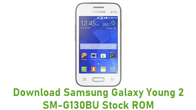 Download Samsung Galaxy Young 2 SM-G130BU Stock ROM