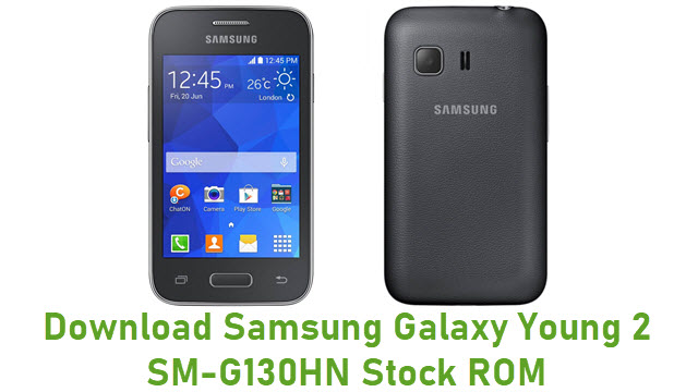 Download Samsung Galaxy Young 2 SM-G130HN Stock ROM