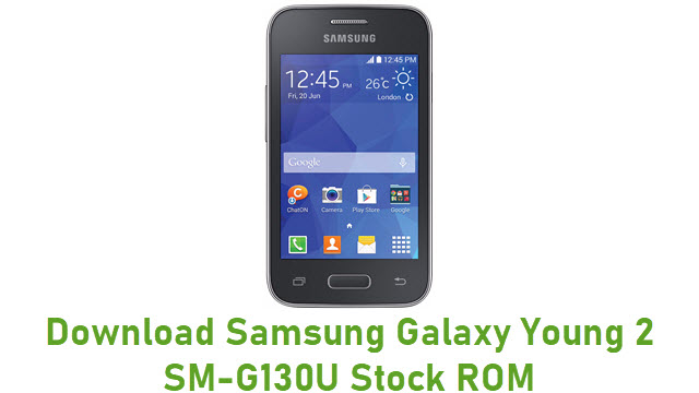 Download Samsung Galaxy Young 2 SM-G130U Stock ROM
