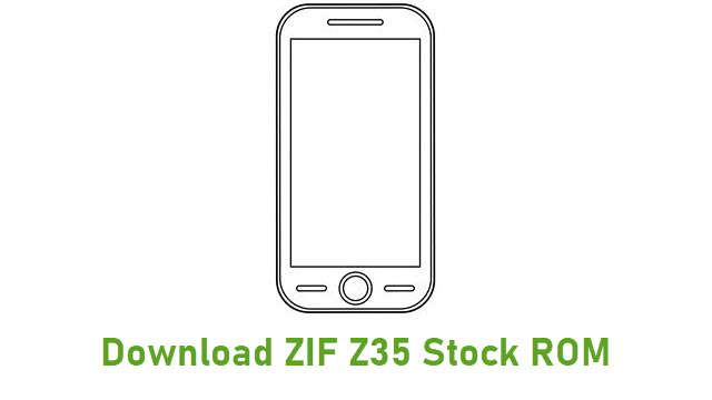 Download ZIF Z35 Stock ROM