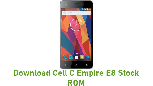 Download Cell C Empire E8 Stock ROM