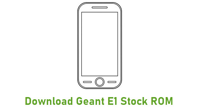 Download Geant E1 Stock ROM