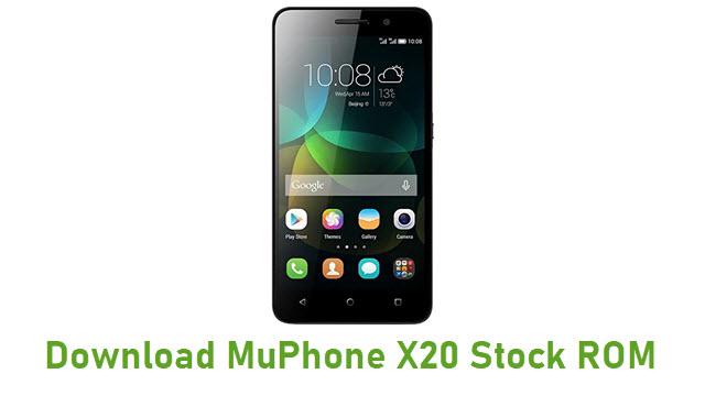 Download MuPhone X20 Stock ROM